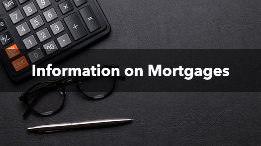 Information on Mortgages
